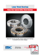 Large Thrust Bearings. Heavy Duty Tapered Roller Thrust Bearings
