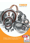 Timken Super Precision Bearings for Machine Tool Applications