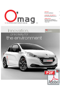 O'mag n°9: Innovation, precisely for the environment